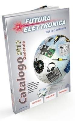 Futura Elettronica - Catalogo Generale 2010