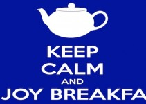 Keep calm and enjoy breakfast
