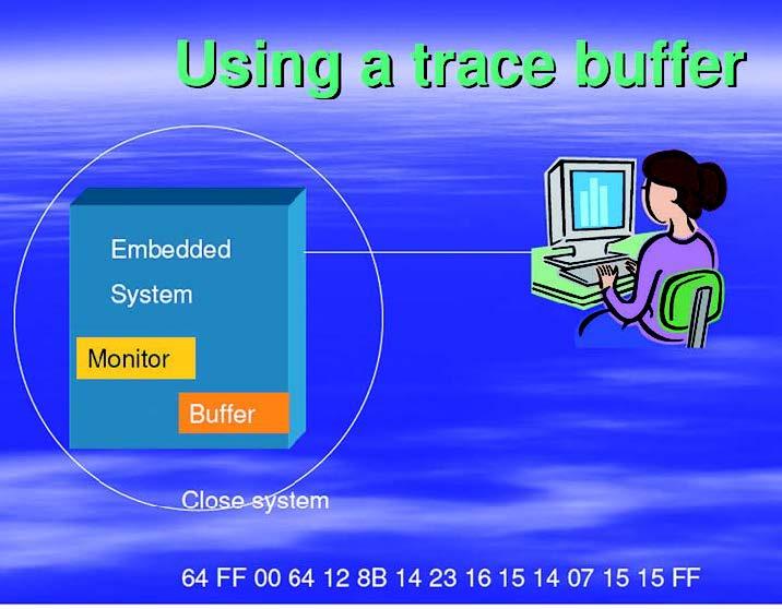 Figura 1: Trace buffer.