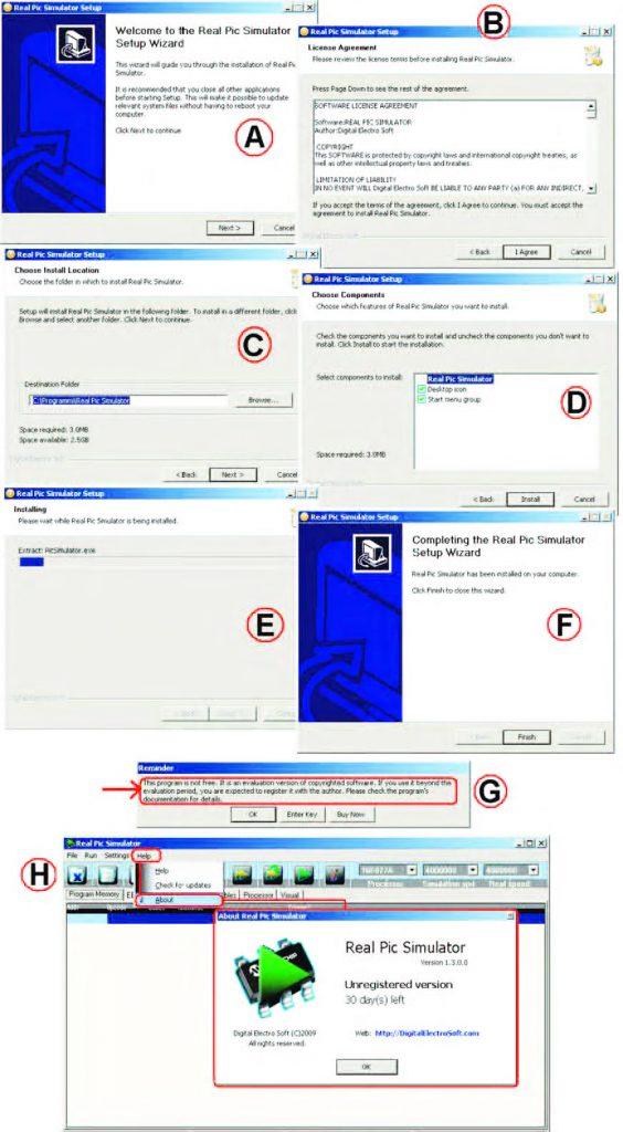Figura 2: passi di installazione di Real Pic Simulator (A: avvio dell'installazione; B: informazioni su licenza e copyright; C: scelta della cartella di installazione; D: impostazione dei componenti da installare; E: installazione in corso; F: fine installazione; G: note sulla licenza; H: validità della versione demo, 30 giorni).