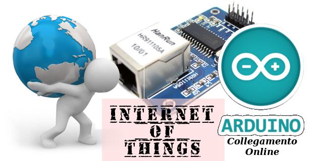 [IoT] Collegare Arduino Online – ENC28J60